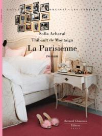Thibault de Montaigu et Sophie Achaval - La parisienne.