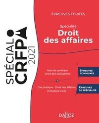 Thibault de Ravel d'Esclapon et Nicolas Kilgus - Epreuves écrites du CRFPA - Spécialité Droit des affaires.