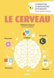 Thibault Dumas - Le cerveau.