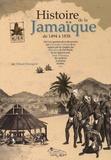 Thibault Ehrengardt - Histoire de la Jamaïque, de 1494 à 1838.
