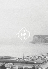 Thibault Fournal et Thomas Busuttil - Oeil pour oeil - Issue 1.