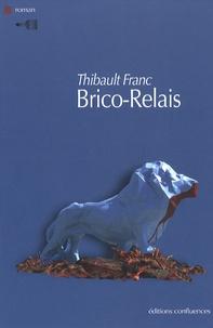 Thibault Franc - Brico-Relais.