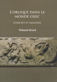 Thibault Girard - L'oblique dans le monde grec - Concept et imagerie.