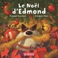 Thibault Guichon et Frédéric Pillot - Le Noël d'Edmond.