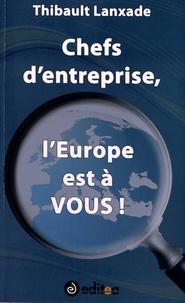 Chefs dEntreprise, lEurope est à VOUS!.pdf