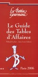 Thibault Leclerc et David Bachoffer - Le Guide des Tables d'Affaires - Paris.