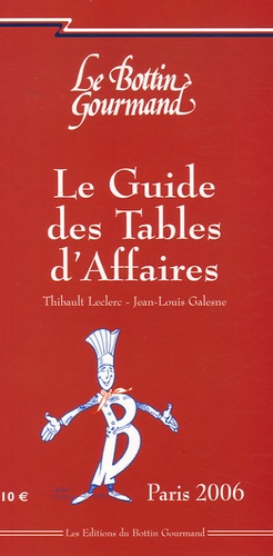 Thibault Leclerc et David Bachoffer - Le Guide des Tables d'Affaires - Paris.