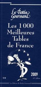 Thibault Leclerc - Les 1000 Meilleures Tables de France 2009.