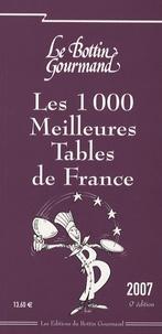 Thibault Leclerc - Les 1000 Meilleures Tables de France - Edition 2007.