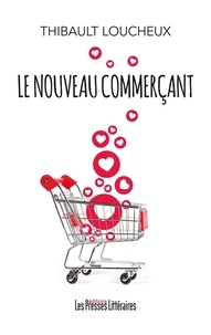 Thibault Loucheux - Le nouveau commerçant.