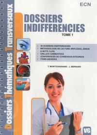 Thibault Montvuagnard et J Bernard - Dossiers indifférenciés - Tome 1.