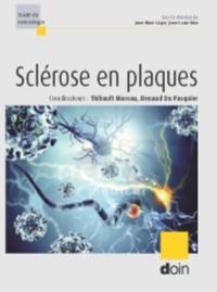 Thibault Moreau et Renaud Du Pasquier - Sclérose en plaques.