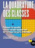 Thibault Muzergues - La quadrature des classes - Comment de nouvelles classes sociales bouleversent les systèmes de partis en Occident.