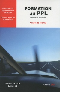 Thibault Palfroy - PPL(A) initial - Livret de briefing - Candidat(e) AB INITIO.