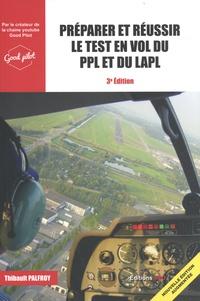 Thibault Palfroy - Préparer et réussir le test en vol du PPL ou du LAPL.