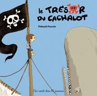 Thibault Poursin - Le trésor du cachalot.