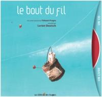 Thibault Prugne - Le bout du fil. 1 CD audio