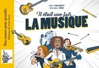 Thibault Rollet et  Jipègue - Il était une fois... la musique.