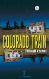 Thibault Vermot - Colorado train.
