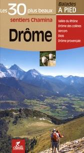 Thibault Veuillet et Marc Ranc - Drôme - Les 30 plus beaux sentiers.