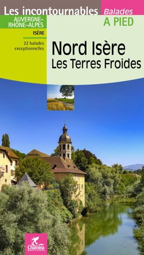 Nord Isere Les Terres Froides Thibault Veuillet Livres