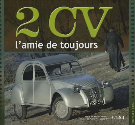 Thibaut Amant et Pierre-Yves Gaulard - 2 CV - L'amie de toujours.