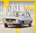 Thibaut Amant - La Renault 12 de mon père.