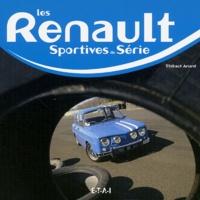 Thibaut Amant - Les Renault sportives de série.