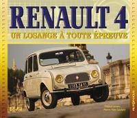 Thibaut Amant et Pierre-Yves Gaulard - Renault 4 - Un losange à toute épreuve.