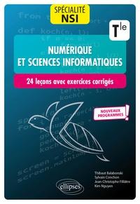 Thibaut Balabonski et Sylvain Conchon - Spécialité numérique et sciences informatiques Tle spécialité NSI - 24 leçons avec exercices corrigés.