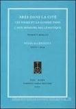 Thibaut Boulay - Arès dans la cité - Les poleis et la guerre dans l'Asie mineure hellénistique.
