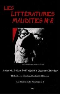Thibaut Canuti - Les littératures maudites N° 2 - Actes du salon 2017 dédié à Jacques Bergier.