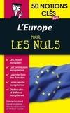 Thibaut Caulier et Sylvie Goulard - POUR LES NULS  : 50 notions clés sur l'Europe pour les Nuls.