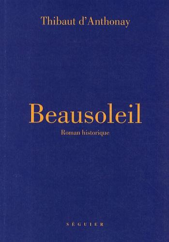 Thibaut d' Anthonay - Beausoleil.