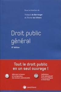 Thibaut de Berranger et Michel de Villiers - Droit public général.