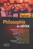 Thibaut de Saint Maurice - Philosophie en séries - Saison 2.