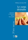 Thibaut de Saint Pol - Le corps désirable - Hommes et femmes face à leur poids.