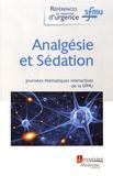 Thibaut Desmettre - Analgésie et sédation - Journées thématiques interactives de la Société française de médecine d'urgence, Grenoble, 2016.