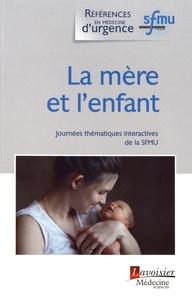 La mère et lenfant - Journées thématiques interactives de la SFMU, Bordeaux, 2017.pdf