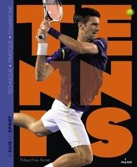 Thibaut Fraix-Burnet - Je fais du tennis.