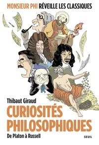 Thibaut Giraud - Curiosités philosophiques - De Platon à Russell.