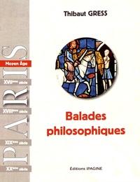 Thibaut Gress - Balades philosophiques - Moyen Age & Renaissance.