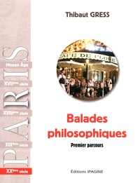 Thibaut Gress - Balades philosophiques - XXe siècle Premier parcours.