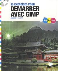 Thibaut Hofer et Michaël Mugnier - 10 exercices pour démarrer avec Gimp. 1 Cédérom