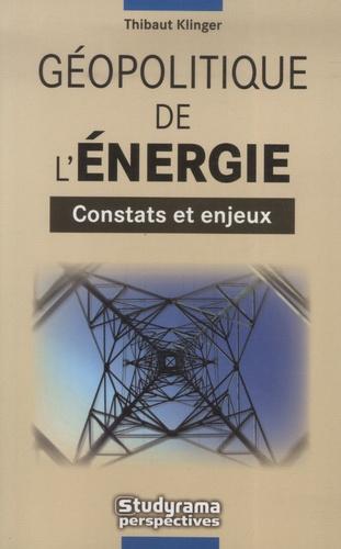 Thibaut Klinger - Géopolitique de l'énergie.