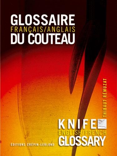 Thibaut Rémusat - Glossaire français/anglais du couteau.