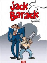 Thibaut Soulcié - Jack & Barack.