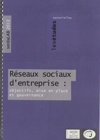 Thibaut Stephan et Virginie Boillet - Réseaux sociaux d'entreprise : objectifs, mise en place et gouvernance.