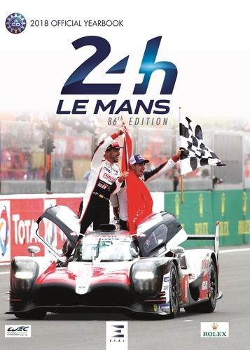 Thibaut Villemant et Jean-Marc Teissèdre - 24 Le Mans Hours - Le livre officiel.
