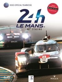 Thibaut Villemant - Le Mans 24 hours - Le livre officiel.
